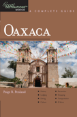 Explorer's Guide Oaxaca: A Great Destination