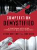 Bruce C. Greenwald & Judd Kahn - Competition Demystified artwork