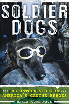 Soldier Dogs - Maria Goodavage book