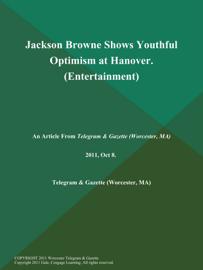 Jackson Browne Shows Youthful Optimism at Hanover (Entertainment)