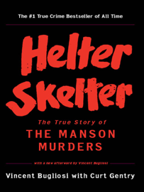 Helter Skelter: The True Story of the Manson Murders PDF Download