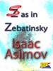 S As In Zebatinsky