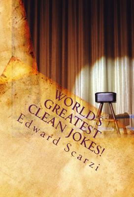 World's Greatest Clean Jokes! - Edward Scarzi book