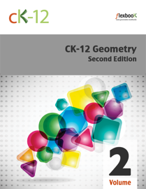 CK-12 Geometry - Second Edition, Volume 2 of 2 book