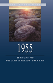 Sermons of William Branham - 1955