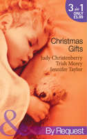 Judy Christenberry - Christmas Gifts (Mills & Boon By Request) artwork
