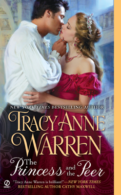 The Princess and the Peer - Tracy Anne Warren book