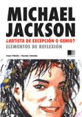 MICHAEL JACKSON: Artista de excepción o G...
