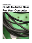 AudioPropellor Guide To Audio Gear for Your Computer