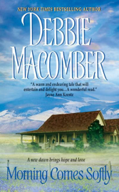 Morning Comes Softly - Debbie Macomber book summary