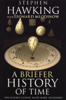 A Briefer History of Time - Leonard Mlodinow & Stephen Hawking