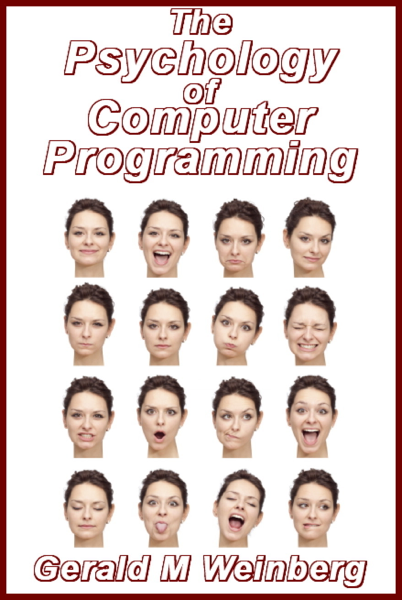 The Psychology of Computer Programming: Silver Anniversary eBook Edition