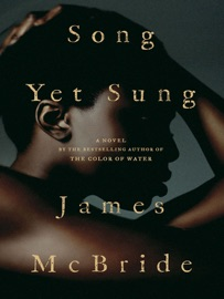 Song Yet Sung - James McBride by  James McBride PDF Download
