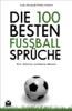 Tobias Friedrich & Lothar Berndorff - Die 100 besten Fußball-Sprüche Grafik