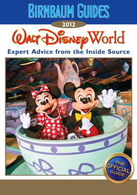 Birnbaum's Walt Disney World 2012 - Birnbaum travel guides book