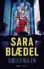 Sara Blædel - Dødsenglen artwork