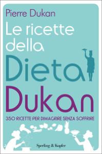 Le ricette della dieta Dukan Libro Cover