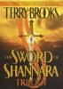 The Sword of Shannara Trilogy - Terry Brooks