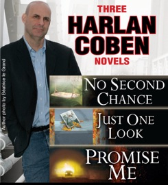3 Harlan Coben Novels: Promise Me, No Second Chance, Just One Look PDF Download