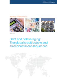 Debt and Deleveraging: The Great Global Credit Bubble and Its Economic Consequences book