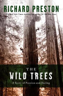 The Wild Trees - Richard Preston book