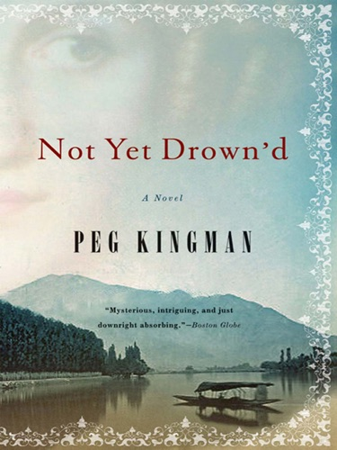 Not Yet Drown'd: A Novel E-Book Download
