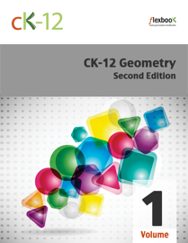 CK-12 Geometry - Second Edition, Volume 1 of 2 book