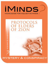 Mystery & Conspiracy: Protocols of the Elders of Zion