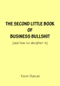 Business Bullshit Volume 2