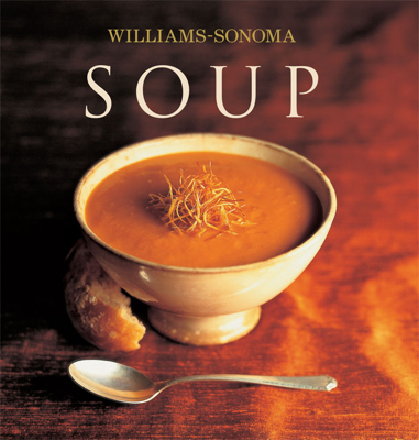Williams-Sonoma Soup - Diane Rossen Worthington book