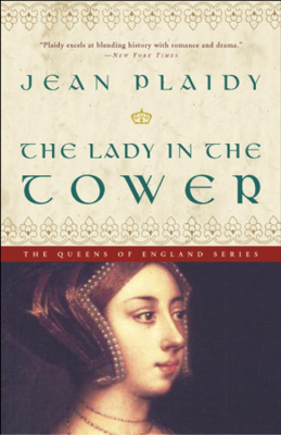 Jean Plaidy - The Lady in the Tower book