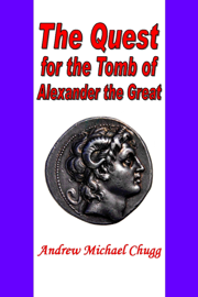 The Quest for the Tomb of Alexander the Great