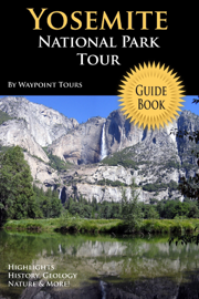 Yosemite National Park Tour Guide Book