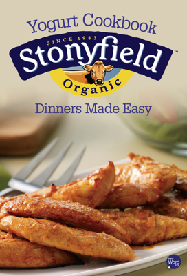 Dinners Made Easy - Stonyfield Farm book