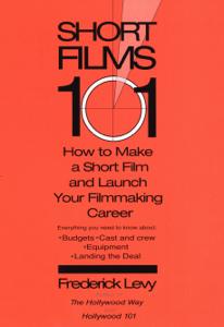 Short Films 101 - Frederick Levy
