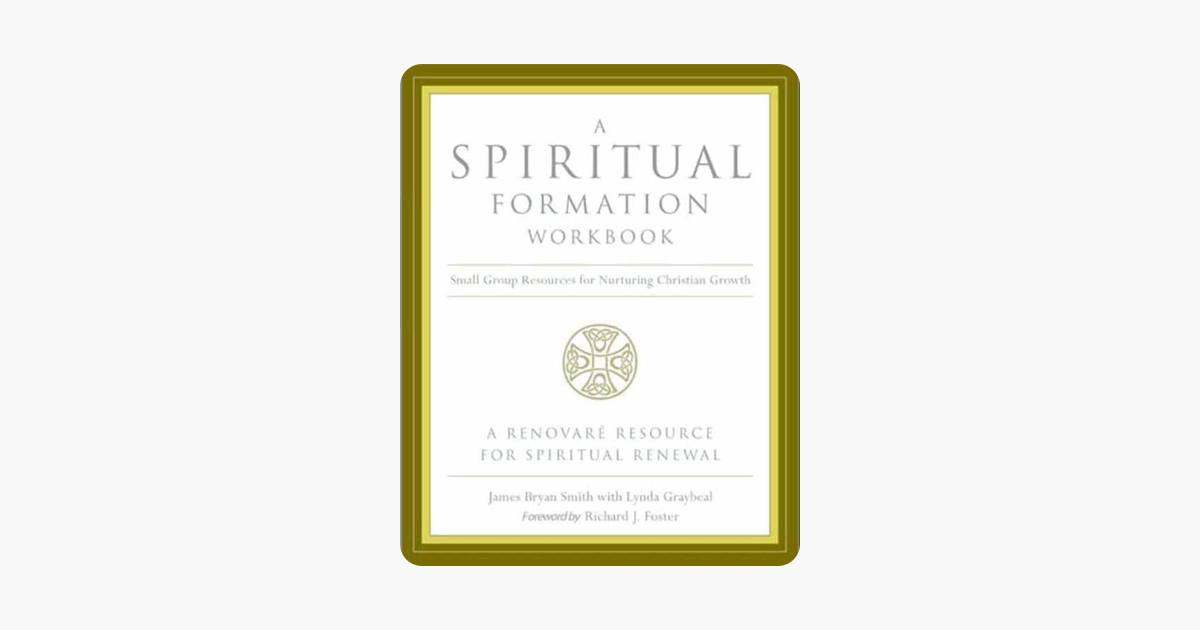 A Spiritual Formation Workbook Revised Edition On Apple border=