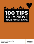 100 Tips To Improve Your Poker Game