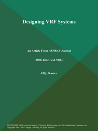 Designing VRF Systems