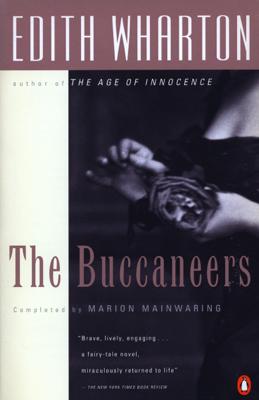 Edith Wharton & Marion Mainwaring - The Buccaneers book