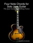 Four Note Chords for Solo Jazz Guitar