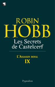 L'Assassin royal (Tome 9) - Les Secrets de Castelcerf La couverture du livre martien