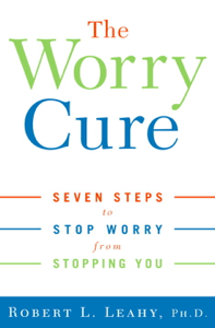 The Worry Cure Libro Cover