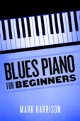 Blues Piano For Beginners Book Cover