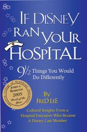 If Disney Ran Your Hospital book