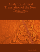 Analytical Literal Translation Of The New Testament