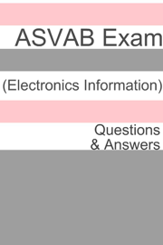 100+ ASVAB Exam (Electronics Information) Questions & Answers book