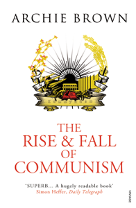 The Rise and Fall of Communism Couverture de livre