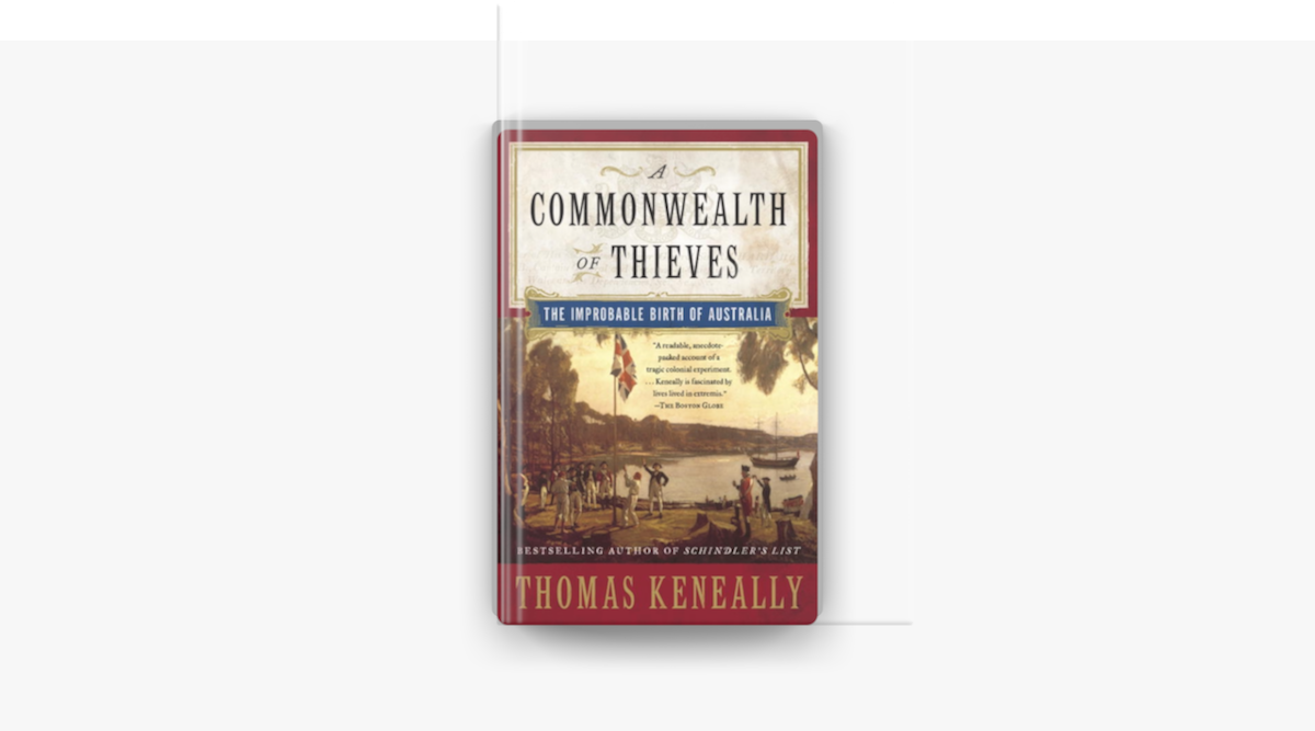 A Commonwealth of Thieves - Thomas Keneally