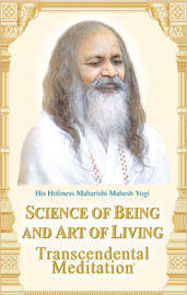 Science of Being and Art of Living book