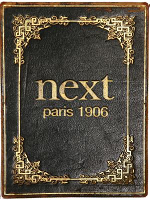 Next Restaurant - Paris: 1906 - Grant Achatz, Nick Kokonas, Dave Beran & Christian Seel book
